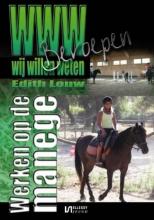 Edith Eri  Louw WWW-Beroepen Werken op de manege