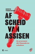 Erwin Verhoeven , Afscheid van Assisen