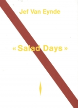 Jef Van Eynde , Salad Days