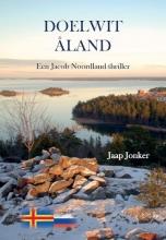 Jaap Jonker , Doelwit Åland