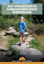 Tikva Looijen , Speelbossen en familiewandelingen in Nederland