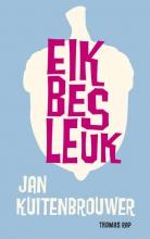 Kuitenbrouwer, Jan Eik bes leuk