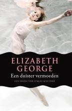 Elizabeth George , Een duister vermoeden