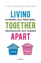 Maaike Goyens Jos Willems  Brigit Appeldoorn, Living together apart