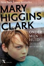 Mary Higgins  Clark Onder mijn huid