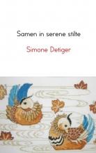 Simone  Detiger Samen in serene stilte