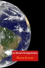 Marcel  Kramer Een Beknopte Wereldgeschiedenis