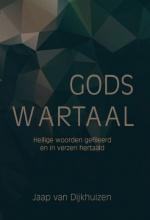 Jaap van Dijkhuizen Gods wartaal