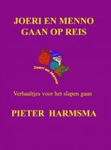 Pieter Harmsma , Joeri en Menno gaan op reis