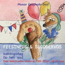 Manon Enschede-Dost , Feestneus & Sloddervos