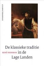 René  Veenman De klassieke traditie in de Lage Landen