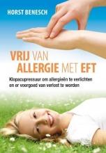 Horst  Benesch, Vrij van allergie met EFT