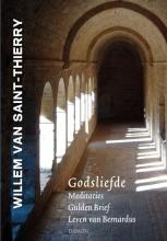 Willem van Saint-Thierry Godsliefde