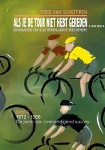 Fred van Slogteren , Als je de tour niet hebt gereden.../2 2