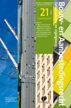 M.A. van Wijngaarden, M.A.B.  Chao-Duivis Bouw- en aanbestedingsrecht Aanbestedingsrecht 21, nieuwe opzet