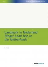 B.  Hoops Landjepik in Nederland Illegal Land Use in the Netherlands