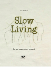 Eva Krebbers , Slow Living