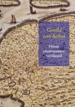 Gerald  van Berkel Friese plaatsnamen verklaard