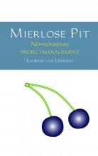 Laurens  Van Lieshout Mierlose Pit