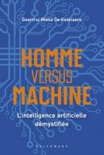 Geertrui Mieke De Ketelaere , Homme versus machine