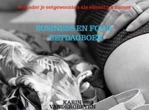 Karin Vandergeeten , Business en Food - Eetdagboek