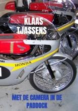 Klaas Tjassens , Met de camera in de paddock