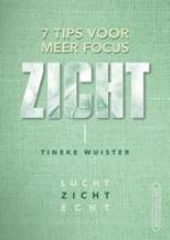 Tineke Wuister , Zicht