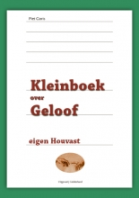Piet  Goris Kleinboek over geloof