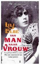 Lili  Elbe Van man naar vrouw