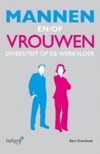 Bert Overbeek , Mannen en/of Vrouwen