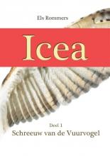 Els Rommers , Icea, schreeuw van de vuurvogel 1