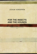 Jockum  Nordström Jockum Nordström - For the Insects and The Hounds