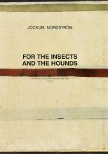 Jockum Nordström , Jockum Nordström - For the Insects and The Hounds