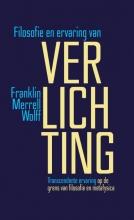 Franklin Merrell-Wolff , Filosofie en ervaring van verlichting