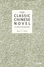 Hsia, C. The Classic Chinese Novel