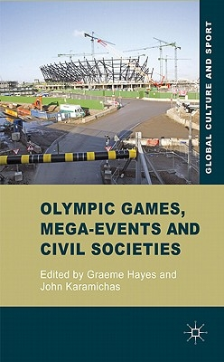 ,Olympic Games, Mega-Events and Civil Societies