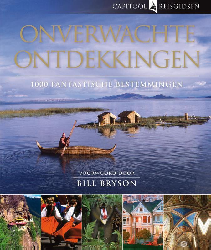 Bill Bryson,Onverwachte ontdekkingen