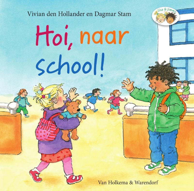 Vivian den Hollander,Hoi, naar school!