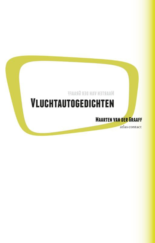 Maarten van der Graaff,Vluchtautogedichten