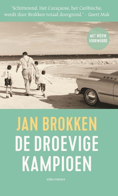 Jan Brokken,De droevige kampioen