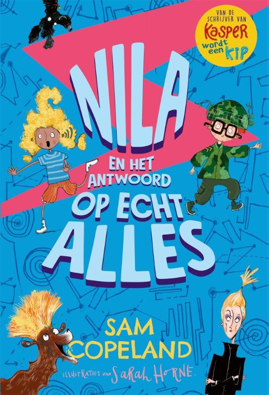 Sam Copeland,Nila en het antwoord op echt alles