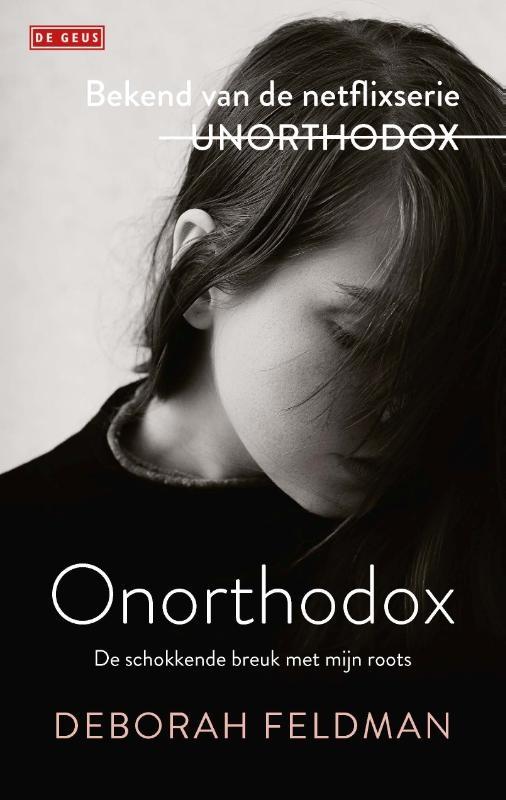Deborah  Feldman,Onorthodox