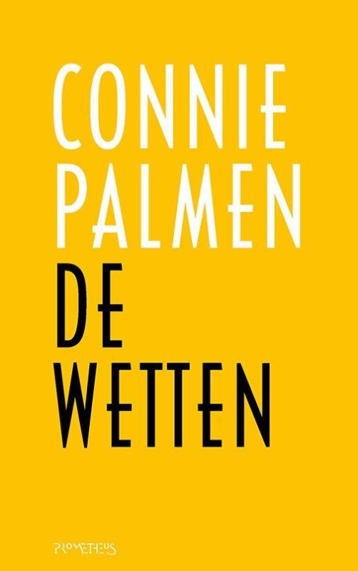 Connie Palmen,De wetten