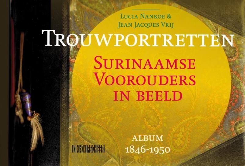 Lucia Nankoe, Jean Jacques Vrij,Trouwportretten.