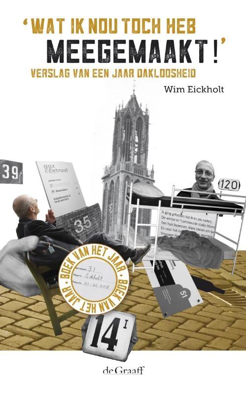 Wim Eickholt,Wat ik nou toch heb meegemaakt!