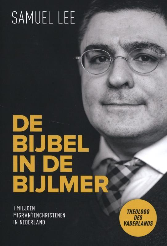 Samuel Lee,De Bijbel in de Bijlmer