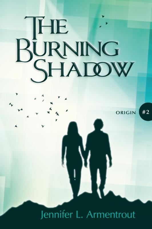 Jennifer L. Armentrout,The Burning Shadow
