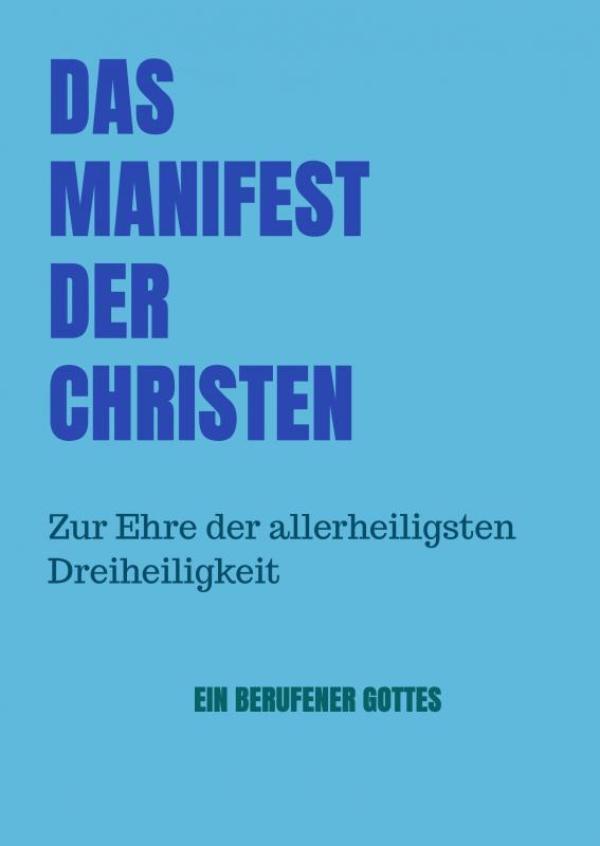 Berufener Gottes,Das Manifest der Christen