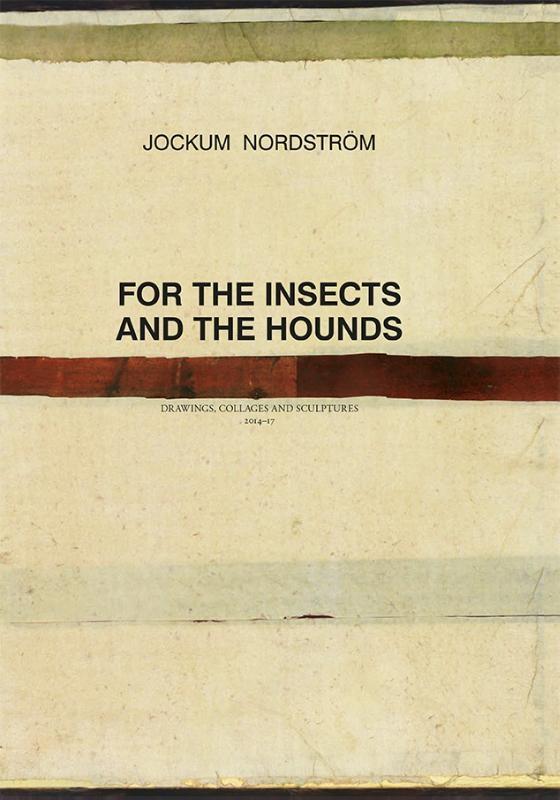 Jockum Nordström,Jockum Nordström - For the Insects and The Hounds