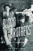 Haffner, Ernst,Blood Brothers